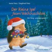 Cover-Bild zu Der kleine Igel feiert Weihnachten