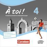 Cover-Bild zu À toi! 4. Vier- und fünfbändige Ausgabe. Leistungsmessung. CD-Extra