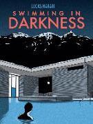 Cover-Bild zu Harari, Lucas: Swimming In Darkness