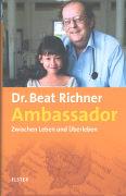 Cover-Bild zu Ambassador von Richner, Beat