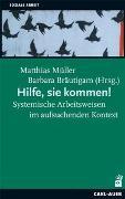 Cover-Bild zu Müller, Matthias (Hrsg.): Hilfe, sie kommen!