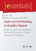 Cover-Bild zu Bredl, Klaus: Avatar-basierte Beratung in virtuellen Räumen (eBook)