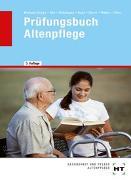 Cover-Bild zu Alle, Jürgen: Prüfungsbuch Altenpflege