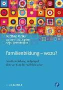 Cover-Bild zu Müller, Matthias: Familienbildung - wozu?