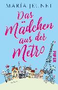 Cover-Bild zu Das Mädchen aus der Metro von Jeunet, María