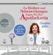 Cover-Bild zu Zu Risiken und Nebenwirkungen fragen Sie Ihre Apothekerin von Gitter, Christine