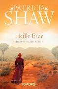 Cover-Bild zu Heiße Erde von Shaw, Patricia