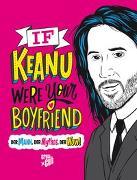 Cover-Bild zu If Keanu were your Boyfriend von Polansky, Marisa