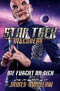 Cover-Bild zu Star Trek - Discovery 3: Die Furcht an sich (eBook) von Swallow, James