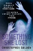 Cover-Bild zu Something she lost (eBook) von Golden, Christopher