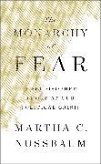 Cover-Bild zu Nussbaum, Martha C.: The Monarchy of Fear