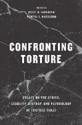 Cover-Bild zu Anderson, Scott A. (Hrsg.): Confronting Torture