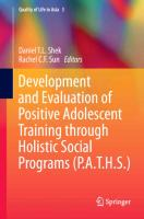 Cover-Bild zu Shek, Daniel T. L. (Hrsg.): Development and Evaluation of Positive Adolescent Training through Holistic Social Programs (P.A.T.H.S.)