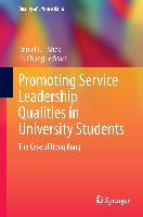 Cover-Bild zu Shek, Daniel T. L. (Hrsg.): Promoting Service Leadership Qualities in University Students
