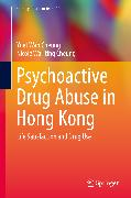 Cover-Bild zu Cheung, Yuet Wah: Psychoactive Drug Abuse in Hong Kong (eBook)