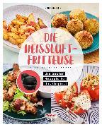 Cover-Bild zu Die Heißluftfritteuse (eBook) von Engels, Nina