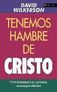 Cover-Bild zu Tenemos hambre de Cristo