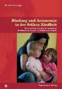 Cover-Bild zu Henzinger, Ursula: Bindung und Autonomie in der frühen Kindheit (eBook)
