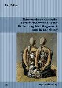 Cover-Bild zu Reinke, Ellen: Das psychoanalytische Erstinterview und seine Bedeutung für Diagnostik und Behandlung (eBook)