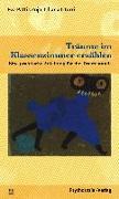 Cover-Bild zu Liturri, Liliana: Träume im Klassenzimmer erzählen (eBook)