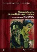 Cover-Bild zu Metzger, Hans-Geert: Männlichkeit, Sexualität, Aggression (eBook)