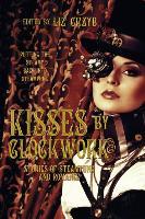 Cover-Bild zu Grzyb, Liz D. (Hrsg.): Kisses by Clockwork