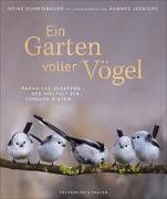 Cover-Bild zu Ein Garten voller Vögel von Schmidbauer, Heinz
