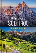 Cover-Bild zu Unterwegs in Südtirol von KUNTH Verlag (Hrsg.)