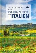 Cover-Bild zu Mit dem Wohnmobil durch Italien von Kunth Verlag GmbH & Co. KG (Hrsg.)