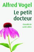 Cover-Bild zu Vogel, Alfred: Le petit docteur