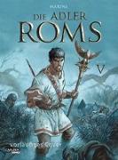 Cover-Bild zu Marini, Enrico: Die Adler Roms HC 5: Die Adler Roms 5