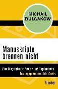 Cover-Bild zu Bulgakow, Michail: Manuskripte brennen nicht