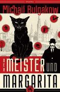 Cover-Bild zu Bulgakow, Michail: Der Meister und Margarita (Neuübersetzung von Alexandra Berlina)