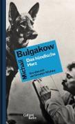 Cover-Bild zu Bulgakow, Michail: Das hündische Herz (eBook)