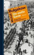 Cover-Bild zu Bulgakow, Michail: Die weiße Garde (eBook)