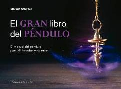 Cover-Bild zu Schirner, Markus: El Gran Libro del Pendulo
