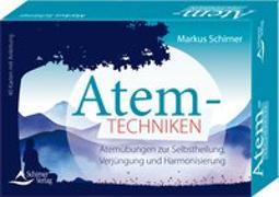 Cover-Bild zu Schirner, Markus: Atemtechniken- Atemübungen zur Selbstheilung, Verjüngung und Harmonisierung