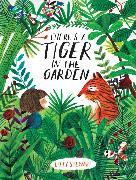 Cover-Bild zu Stewart, Lizzy: There's a Tiger in the Garden