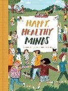Cover-Bild zu Life of School the: Happy, Healthy Minds: A Children's Guide to Emotional Wellbeing