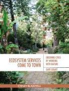 Cover-Bild zu Grant, Gary: Ecosystem Services Come to Town
