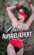 Cover-Bild zu Grant, Gary: Nackt & Ausgeliefert (eBook)