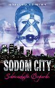 Cover-Bild zu Grant, Gary: Sodom City - Schmerzhafte Begierde (eBook)