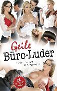 Cover-Bild zu Grant, Gary: Geile Büro-Luder (eBook)