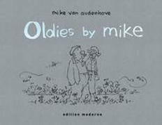 Cover-Bild zu Audenhove, Mike Van: Oldies by Mike