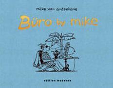 Cover-Bild zu Audenhove, Van, Mike: Büro by Mike