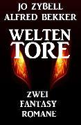 Cover-Bild zu Zybell, Jo: Zwei Fantasy-Romane: Weltentore (eBook)