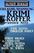Cover-Bild zu Bekker, Alfred: Urlaubs-Spannung Krimi Koffer Sommer 2020: Thriller-Paket - 1301 Seiten (eBook)