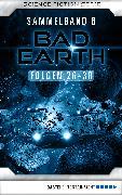 Cover-Bild zu Bekker, Alfred: Bad Earth Sammelband 6 - Science-Fiction-Serie (eBook)