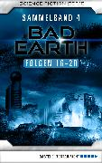 Cover-Bild zu Thurner, Michael Marcus: Bad Earth Sammelband 4 - Science-Fiction-Serie (eBook)