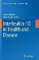 Cover-Bild zu Fillatreau, Simon (Hrsg.): Interleukin-10 in Health and Disease
